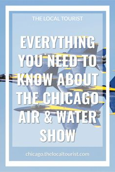 EVERYTHING YOU NEED TO KNOW ABOUT THE CHICAGO AIR & WATER SHOW. If you're thinking about going to the Chicago Air & Water Show, this is the ONLY guide you'll need. We cover everything from the basics to where to watch to how to get there. We even help you figure out where to stay so you can be close to the action. This is the ultimate guide to the Chicago Air & Water Show!