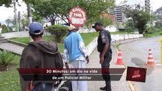 30 Minutos - Um dia na vida de um Policial Militar - bloco 02
