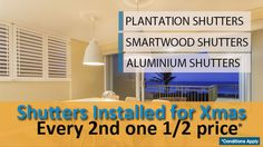 Hurry last days to place your order to get your shutters installed by Christmas!  Every 2nd Louvre Shutter 1/2 Price!  To See the range of colours on offer or to book a FREE measure & quote: Visit http://apolloblinds.com.au/specials/ or Contact us sales@apolloblinds.com.au - Call us 132 899  You can either visit our showroom or a sale representative can go to your home to give you a free in-home measure & quote.