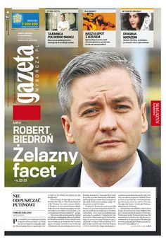 """Robert Biedroń, """"The Iron man"""", on the cover of nation wide daily newspaper.  The first (outed) #gay member of Polish Parliament elected to a position of Major of one of Polish cities."""