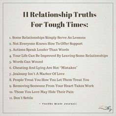 11 Relationship truths for tough times: - http://themindsjournal.com/11-relationship-truths-for-tough-times/