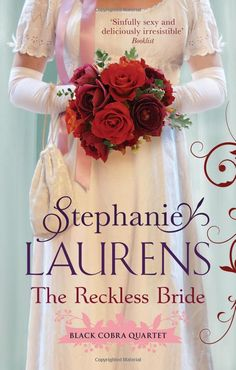 Buy The Reckless Bride (Black Cobra Quartet (UK Ed.) by Stephanie Laurens at Mighty Ape NZ. Entrusted with the true piece of evidence, Rafe takes the long way home to England - a journey made even longer when he acquires some unwanted compani. Emma Donoghue, George Sand, Emily Bronte, Danielle Steel, Heather Graham, O Donnell, Diana Gabaldon, Jane Austen, Wells