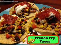 Meatless Monday: French Fry Tacos! - Brooke: Not On A Diet