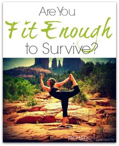 Are You Fit Enough to Survive?
