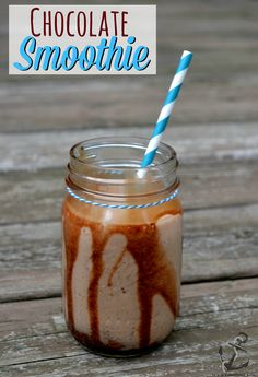 Chocolate Smoothie - This was SOO good. I've made it a few times this week!!