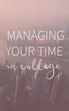 Eight ways to manage your time in college.