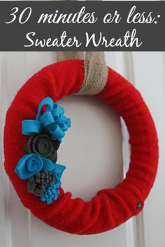 How to make a sweater wreath in 30 minutes or less.