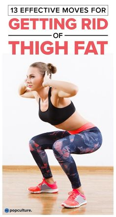 These 13 exercises will burn up the fat storage and strengthen all of the muscles that make up and support your inner and outer thighs. You'll love the results!   Popculture.com
