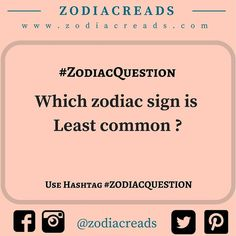 #zodiacquestion which zodiac sign is least common ? #zr  #zodiacreads #zodiac #aquarius #pisces #libra #leo #Gemini #aries #scorpio #virgo #sagittarius #capricorn #taurus #cancer follow @zodiacreads www.zodiacreads.com
