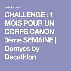CHALLENGE : 1 MOIS POUR UN CORPS CANON 3ème SEMAINE | Domyos by Decathlon