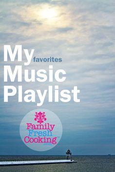 My Favorites | Music Playlist | FamilyFreshCooking.com