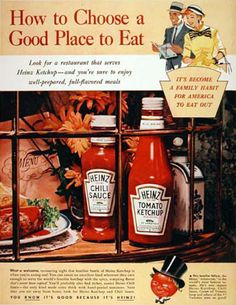 Heinz Ketchup 1955 A Good Place To Eat