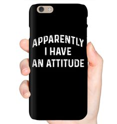 Apparently I Have An Attitude Funny Shirts Funny Mugs Funny T Shirts For Woman And Man Funny Shirt Sayings, Funny Shirts, Sarcastic Shirts, Funny Phone Cases, Iphone Phone Cases, Funny Outfits, Funny Clothes, Friends Phone Case, Funny Mugs