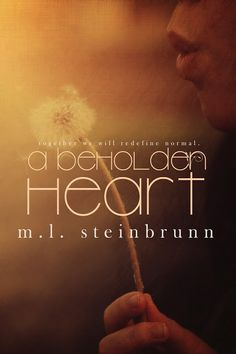 Renee Entress's Blog: [Cover Reveal & Giveaway] A Beholden Heart by M.L....