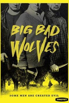 Big Bad Wolves Movie Poster - Lior Ashkenazi, Rotem Keinan, Tzahi Grad  #BigBadWolves, #MoviePoster, #Thriller, #LiorAshkenazi, #RotemKeinan, #TzahiGrad