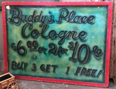 "Bobby's Cologne Sign On Sale   Hello Seventies!   48"" Wide x 36"" High   Was $150 Sale Price $120  Vintage Affection Dealer #1680  White Elephant Antiques 1026 N. Riverfront Blvd., Dallas, TX 75207"