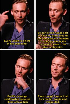 """Tom Hiddleston on Loki. And this right here is why people everywhere now love Loki, even though he's """"the bad guy. The Avengers, Loki Thor, Loki Laufeyson, Marvel Avengers, Dc Memes, Marvel Memes, Marvel Funny, Thomas William Hiddleston, Tom Hiddleston Loki"""
