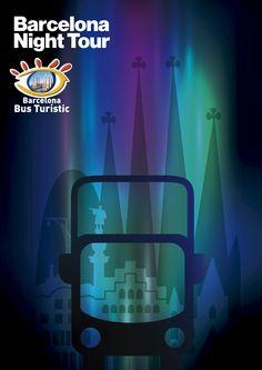 Gráfica Poster / Barcelona Night Tour / Barcelona Bus Turistic juannavarro.jnt@gmail.com