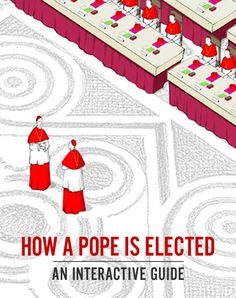 Here's a cool interactive guide for the process of the Conclave and the pope's election.  (from Vatican Insider)- Interesting!!!