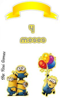 Mêsversario Minion Theme, Minion Birthday, Minion Party, 8th Birthday, Disney Printables, Baby Shower Diapers, Paper Crafts For Kids, Kids Cards, Happy Planner