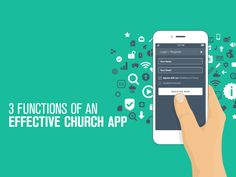 3 Functions of an Effective Church App http://churchtechtoday.com/2017/03/16/5-functions-of-an-effective-church-app/