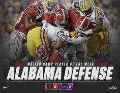 The Alabama Defense was named the Walter Camp Player of the Week. #Alabama #RollTide #Bama #BuiltByBama #RTR #CrimsonTide #RammerJammer #BAMAvsLSU