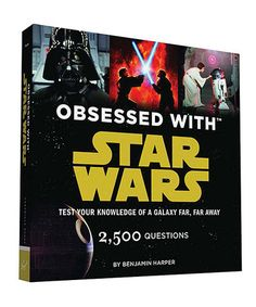 Loving this Obsessed with Star Wars Trivia Paperback on #zulily! #zulilyfinds