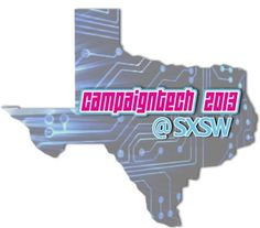 Join Campaigns & Elections' @CampaignTech at #SXSW http://www.techieandiknowit.com/