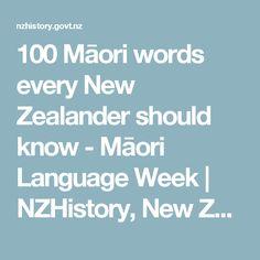 100 Māori words every New Zealander should know - Te Wiki o Te Reo Māori - Māori Language Week Maori Words, History Online, Classroom Environment, Sound Files, Inspire Me, Teaching Resources, New Zealand, The 100, Language