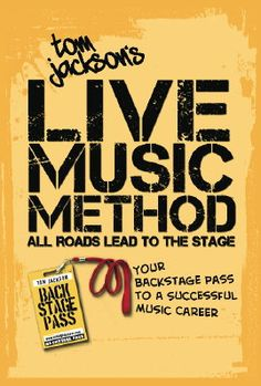 Tom Jackson's Live Music Method Book.  YOU NEED IT.