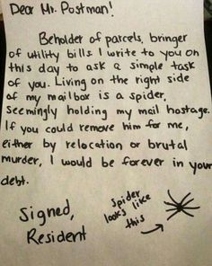 Genius! Have the postman take care of said spider.