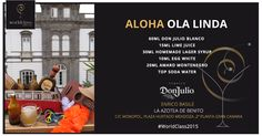 Aloha Ola Linda: Receta presentada por Enrico Basile para la competición de coctelería #WorldClass2015 con Tequila Don Julio. Podrás probarla en Plaza Hurtado Mendoza, Gran Canaria