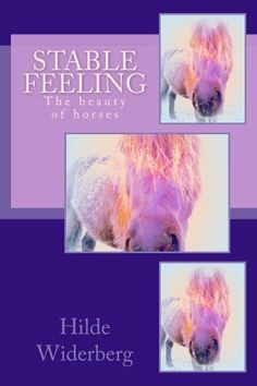 Stable feeling: The beauty of horses My Horse, Horses, She Left Me, Mother And Father, Little Books, Stables, Book Art, Feelings, Amazon