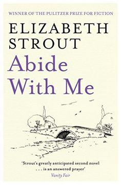 Abide With Me by Elizabeth Strout https://www.amazon.com/dp/B00B73MU6G/ref=cm_sw_r_pi_dp_x_Ugx2zbDEHKJQH