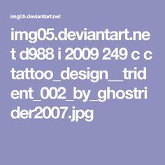 img05.deviantart.net d988 i 2009 249 c c tattoo_design__trident_002_by_ghostrider2007.jpg