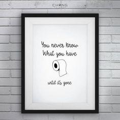 Funny Bathroom Art, Funny Bathroom Signs, Sie wissen nie, was Sie haben, bis es & # 3 … - Badezimmer DIY & Ideen Funny Bathroom Art, Funny Wall Art, Bathroom Quotes, Bathroom Wall Art, Bathroom Humor, Bathroom Signs, Bling Bathroom, Rental Bathroom, Bathroom Colors