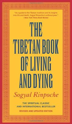Bestseller books online The Tibetan Book of Living and Dying: The Spiritual Classic & International Bestseller Sogyal Rinpoche