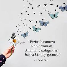 Görüntünün olası içeriği: kuş ve yazı Quotations, Qoutes, Life Quotes, Quran Pak, Islamic Girl, Allah Islam, Sufi, Meaningful Words, Islamic Quotes