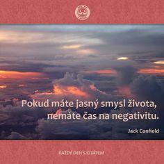 citáty - Pokud máte jasný smysl života, nemáte čas
