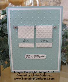 In recent weeks I've posted videos with tutorials for dad and grad cards. Well, I don't have a video for this sample, but it's perfect for that special couple for their June wedding. Homemade Wedding Cards, Wedding Cards Handmade, Wedding Gift Tags, Wedding Anniversary Cards, Handmade Birthday Cards, Homemade Cards, Paper Cards, Diy Cards, Wedding Shower Cards