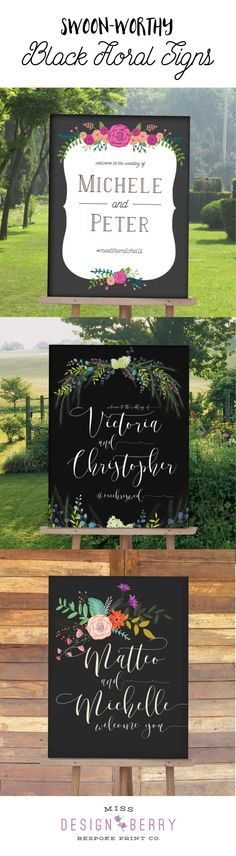 Welcome Signs with Bright Florals and Black backgrounds are stunning wedding reception signs and a huge trend in for 2016 weddings
