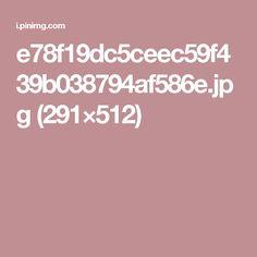 e78f19dc5ceec59f439b038794af586e.jpg (291×512)