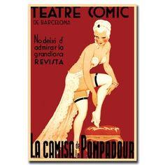 One of my fave wall graphics - La Camisa de la Pompadour! Burlesque Vintage, Pinup Art, Vintage French Posters, French Vintage, Vintage Italian, Vintage Wine, Vintage Ads, Art Deco Posters, Poster Prints
