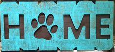 """13.9""""x33"""" Words Wide Open Dog Paw Home (WWO-DGPWHM-TBR)"""