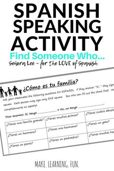 Spanish Speaking Activity - Find Someone Who game | La Familia - Get students up, out of their seats & talking about their families using the verb tener & Spanish family vocabulary. Students try to get as many signatures as possible by asking questions about their classmate's families. Fun & engaging communicative activity for middle school & high school Spanish! Great addition to a Spanish family unit. #spanishfamily #lafamilia