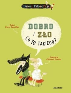Dobro i zło. Co to takiego? Medical Research, Little Books, Childrens Books, Philosophy, Knowledge, Classroom, Education, Reading, School