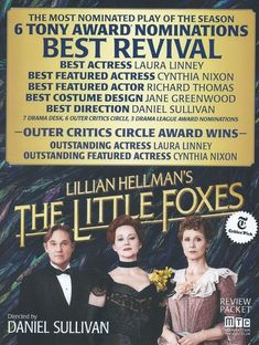 the little foxes Michael Mckean, Richard Thomas, Best Costume Design, Laura Linney, Little Fox, Best Actress, Colorful Pictures, Foxes, Drama