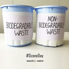 On this #OzoneDay, SearchNative Team's small initiative to dump #Biodegradable Waste and Non - Biodegradable Waste separately!