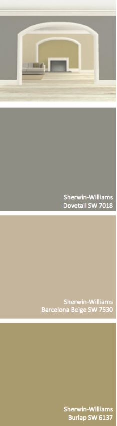 Sherwin-Williams Dovetail (SW 7018), Barcelona Beige (SW 7530), Burlap (SW 6137)