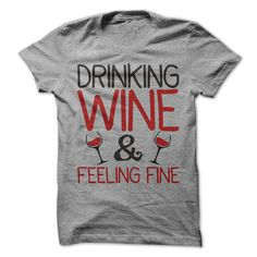 Drinking Wine And Feeling Fine